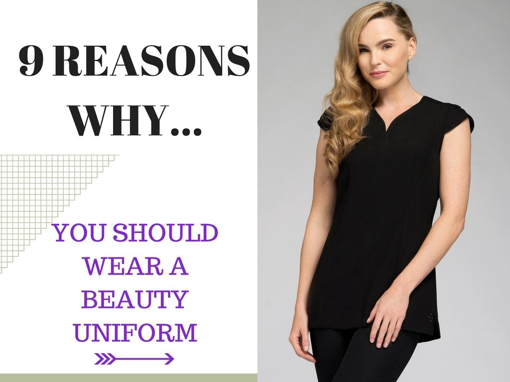 9 reasons why you should wear a beauty uniform salon for Spa uniform policy